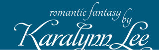 romantic fantasy by Karalynn Lee